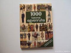 1000 katonai egyenruha - A világ katonai viseletei
