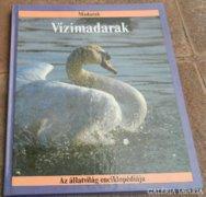 Az állatok enciklopédiája - Vízimadarak