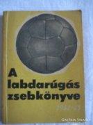 A labdarúgás zsebkönyve 1962-63, Kis kapuba nagy gólt