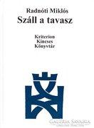 Radnóti Miklós: Száll a tavasz (ÚJ kötet) 500 Ft