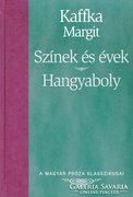 Kaffka Margit: Színek és évek, Hangyaboly (ÚJ kötet) 400 Ft