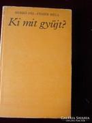 Berkó Pál - Fehér Béla : KI MIT GYŰJT 1980