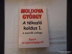 Moldova György: A tékozló koldus 1-2.
