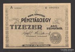 Tízezer pénztárjegy 1946. EF+ !!! NAGYON SZÉP!!!  RITKA!!!