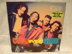 Color Me Badd C.M.B. LP hanglemez