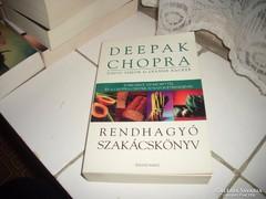 Deepak Chopra. Rendhagyó szakácskönyv