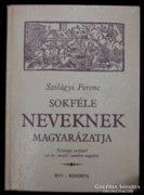 Szilágyi Ferenc, Sokféle neveknek magyarázatja