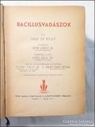 Paul de Kruit : Bacillusvadászok I.II.