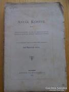 Méhner Vilmos : Anyák könyve 1883
