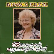 Kovács Erzsi – Búcsúzni Csak Nagyon Szépen Szabad