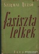 Szirmai Rezső: Fasiszta lelkek.