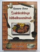 Nemere Ilona: Szakácskönyv kétbalkezeseknek