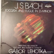 J.S.Bach Gábor Lehotka – Toccata And Fugue In D Minor